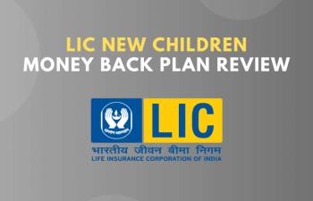 LIC new children money back plan review