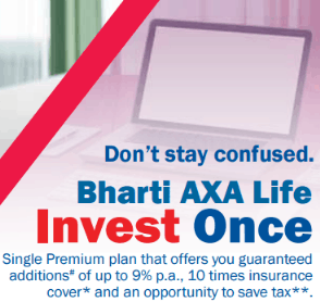 Bharti Axa Invest Once Plan Review