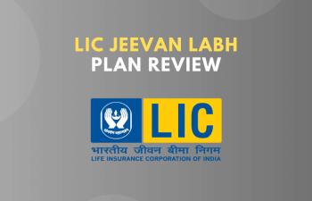 LIC Jeevan Labh Plan Review