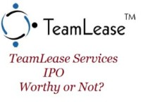 TeamLease Services IPO Review and Recommendation