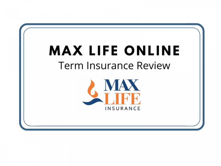 Max Life Insurance Online Term Plan review