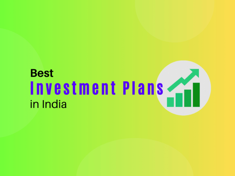 Best Investment Plans in India