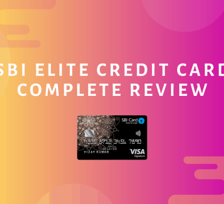 SBI Elite Credit Card Review 2020