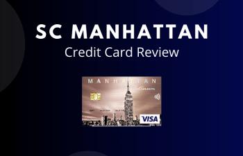 Standard Chartered Manhattan Credit Card Review 2020