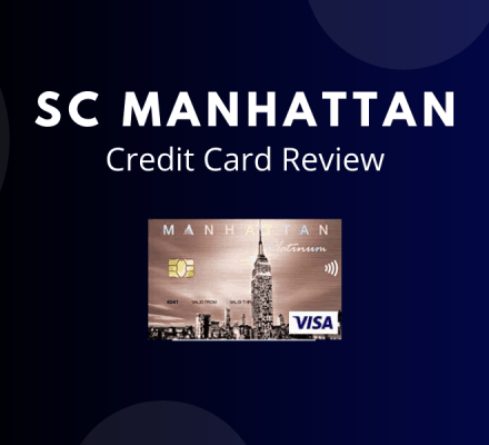 Standard Chartered Manhattan Credit Card Review 2020