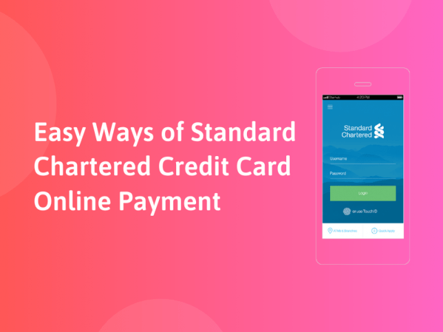 Easy Ways of Standard Chartered Credit Card Online Payment