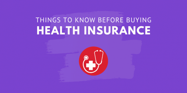 things to know before buying health insurance