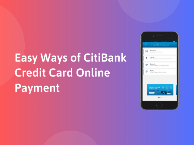 Easy Ways of CitiBank Credit Card Online Payment