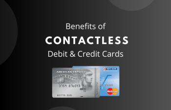 Contactless Debit/Credit Cards