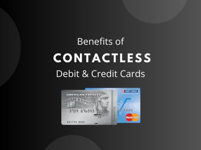 Contactless Debit/Credit Cards