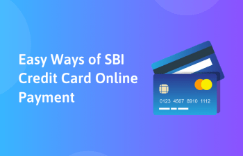 Easy Ways of SBI Credit Card Online Payment