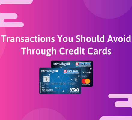 Transactions You Should Avoid Through Credit Cards