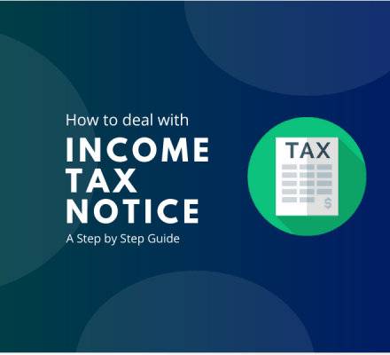 Income Tax notice - Check how to deal with it in India