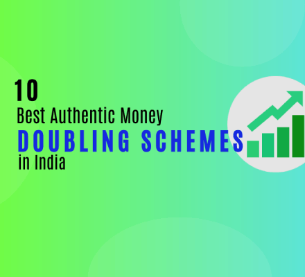 Top 10 Money Doubling Schemes in India