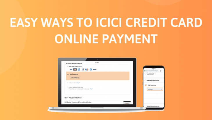 Easy Ways to ICICI Credit Card Online Payment