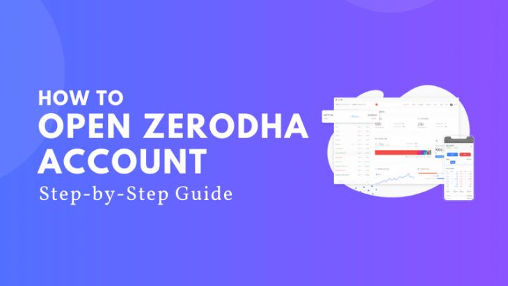 How to Open Zerodha Account