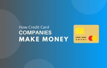 10 Ways the Credit Card Companies Make Money