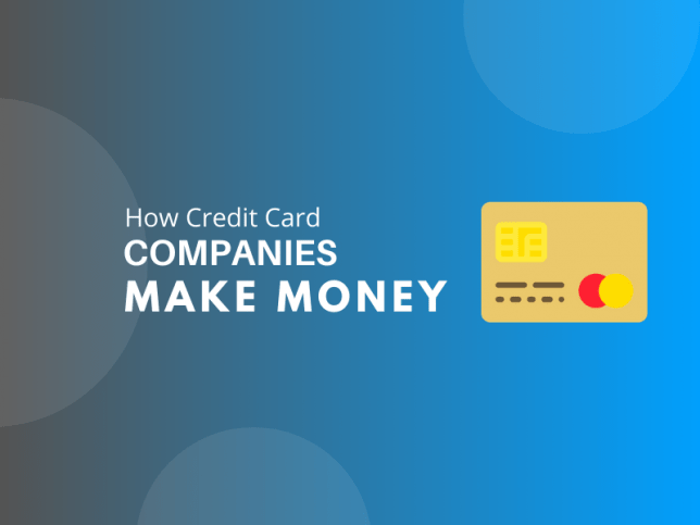 10 Ways the Credit Card Companies Make Money