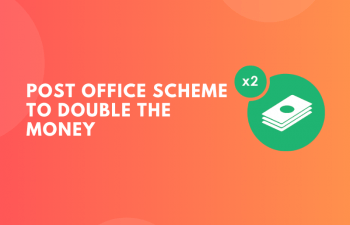 Post Office Scheme to Double the Money