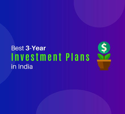 Best Investment Plan for 3 Years in India