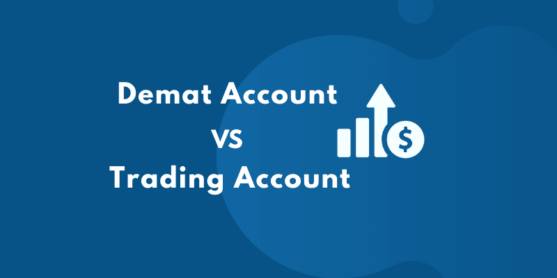 Demat Account vs Trading account in India