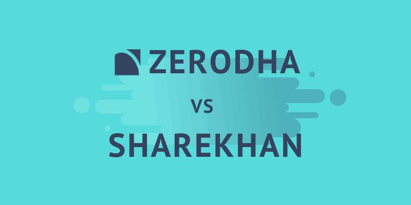 Zerodha vs Sharekhan