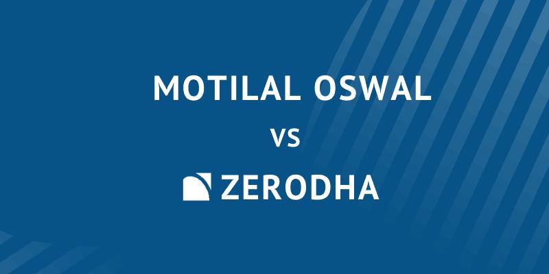 Motilal vs zerodha