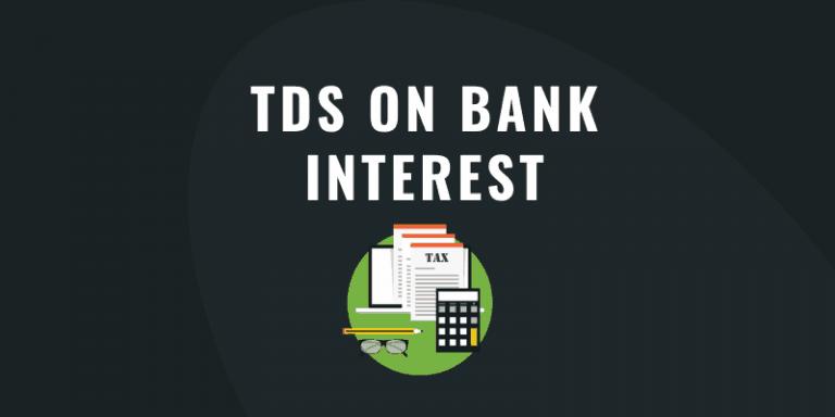 TDS on Bank Interest