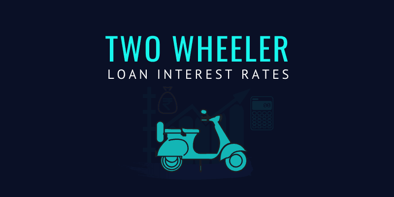 Two wheeler loan interest rate