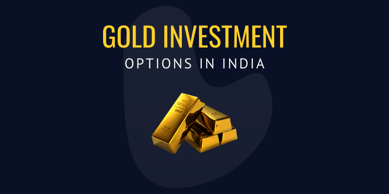 gold-investment-opitons-in-india