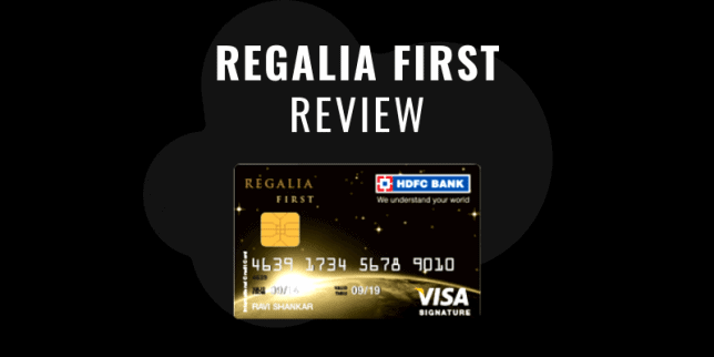 HDFC Regalia First Review