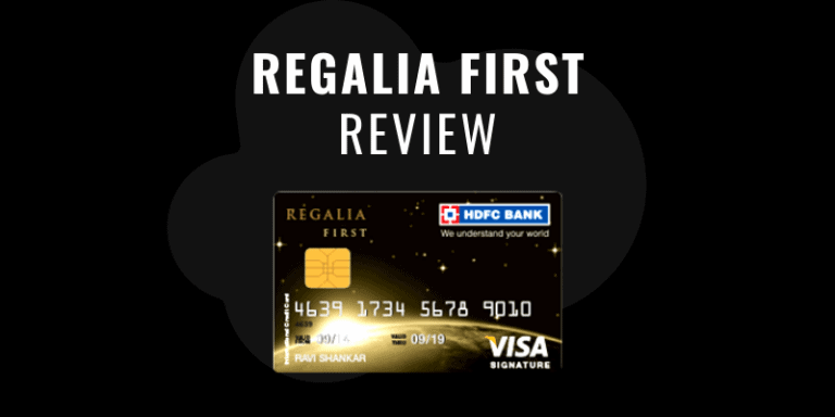 HDFC Regalia First Review