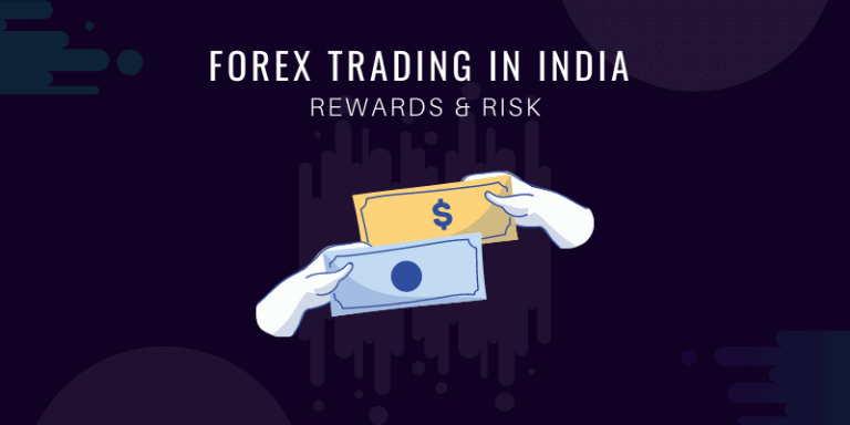 Forex Trading in India: your step-by-step guide in