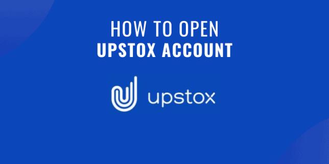How to open upstox account