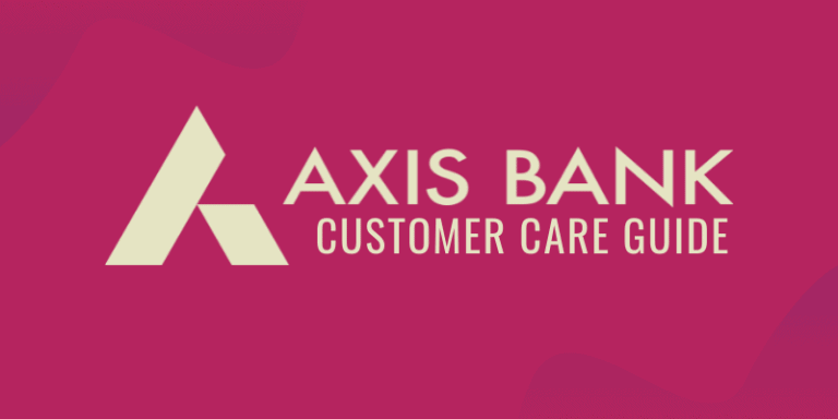 Axis Bank Credit Card Customer Care Guide