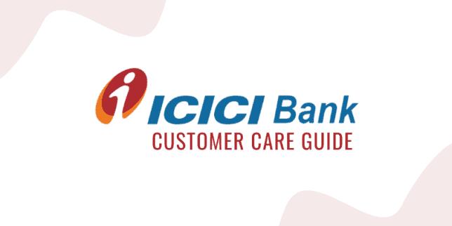 ICICI Bank Credit Card Customer Care Guide