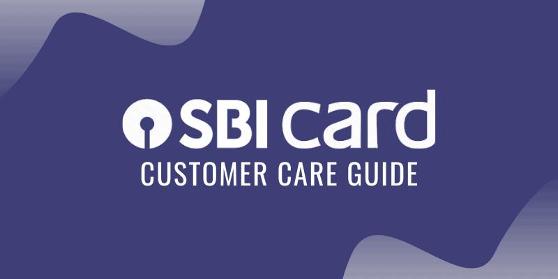SBI Credit Card Customer Care Guide