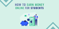 How to earn money online for students